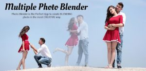 Explore Some Amazing Blending Photo Application To Edit Your Photos